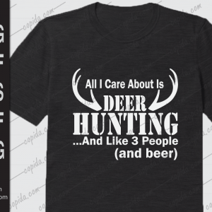 All I care about is deer hunting