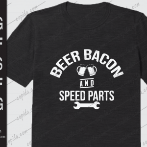 Beer bacon and speed parts