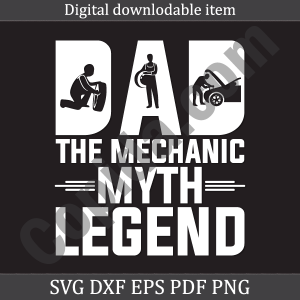 Dad the mechanic myth legend