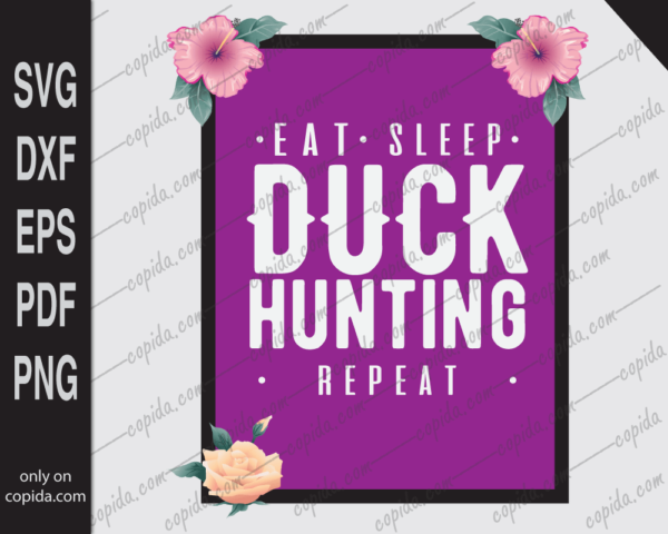 Eat sleep duck hunting repeat svg