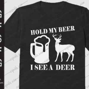 Hold my beer I see a deer