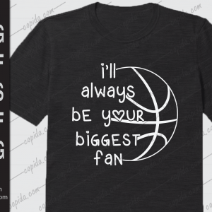 I'll always be your biggest fan