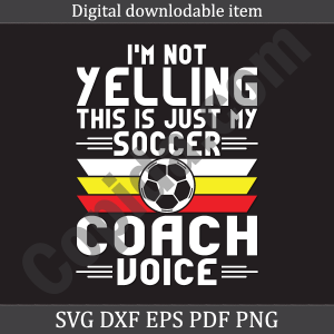 I'm not yelling this is just my soccer coach voice