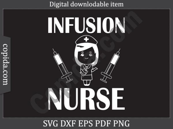 Infusion nurse