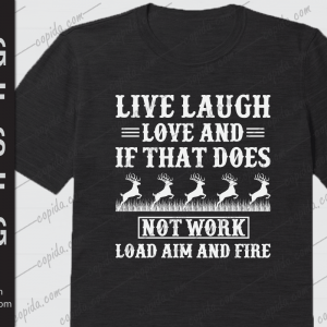 Live laugh love and it that does not work