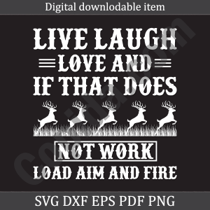 Live-laugh-love-and-it-that-does-not-work