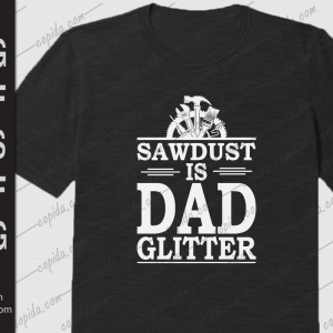 Sawdust is dad glitter