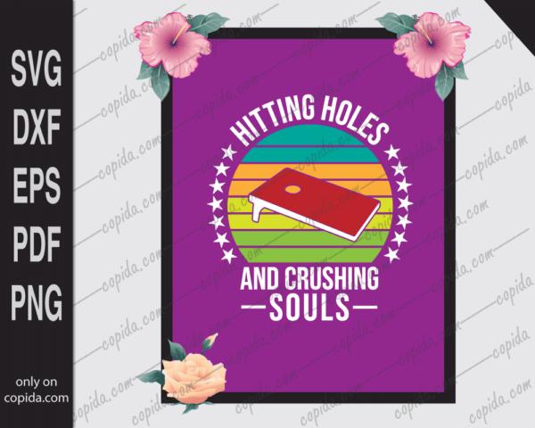 Hitting holes and crushing souls