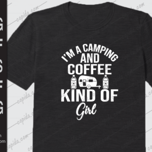 I'm a camping and coffee kind of girl